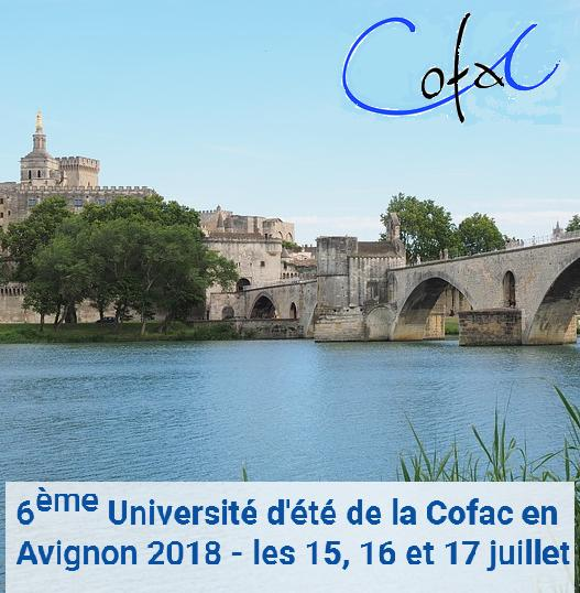6ème Université d'été de la COFAC en Avignon - du 15 au 17 juillet 2018